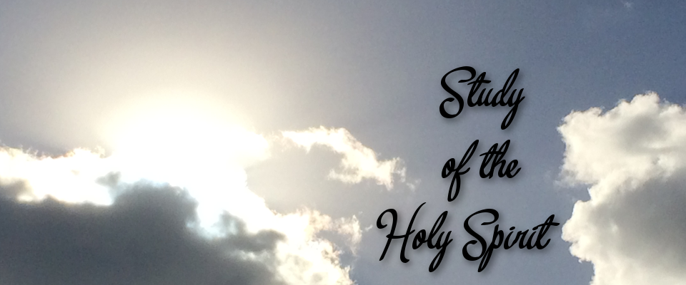Study of the Holy Spirit - Dean Road church of Christ